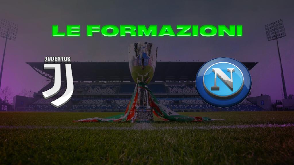 Formazioni Juve-Napoli
